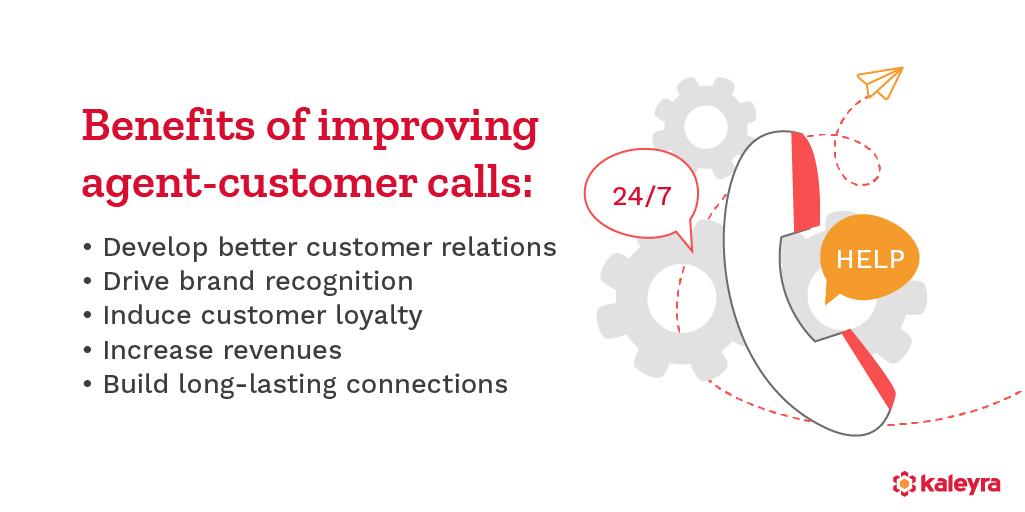 Benefits of improving agent-customer calls